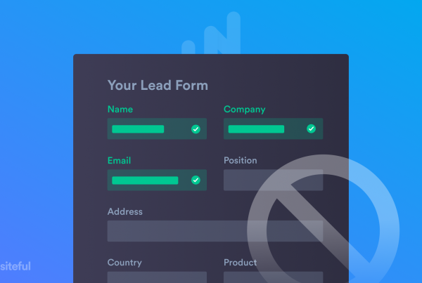 Why NOT to reduce form fields — plus 4 better ways to boost conversions