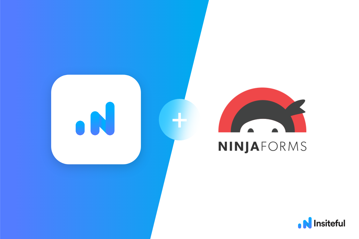 Tracking Ninja Forms: How to set up Insiteful on Ninja Forms